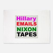 Hillary Emails Nixon Tapes 5'x7'Area Rug