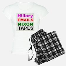 Hillary Emails Nixon Tapes Pajamas