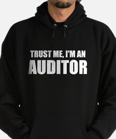 Trust Me, I'm An Auditor Hoodie