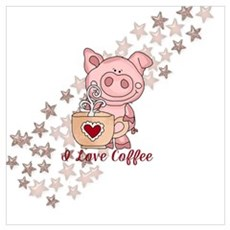 Piglet Loves Coffee Poster