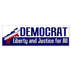 Democrat: Liberty and Justice bumper sticker