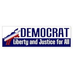 Democrat: Liberty and Justice bumper sticker
