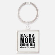 Salsa more awesome designs Square Keychain