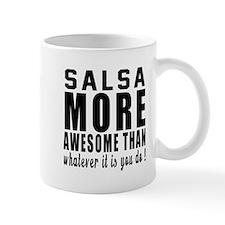 Salsa more awesome designs Mug