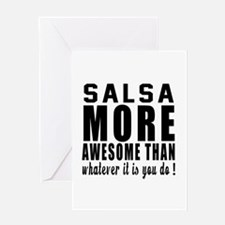 Salsa more awesome designs Greeting Card
