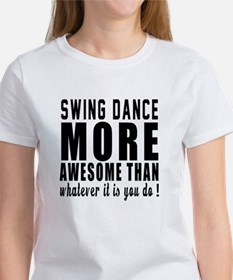 Swing more awesome designs Women's T-Shirt