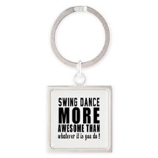 Swing more awesome designs Square Keychain