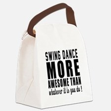 Swing more awesome designs Canvas Lunch Bag