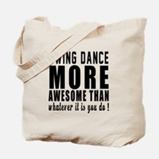 Swing more awesome designs Tote Bag