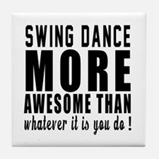 Swing more awesome designs Tile Coaster