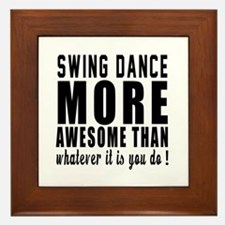 Swing more awesome designs Framed Tile