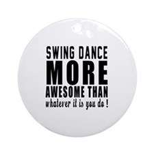 Swing more awesome designs Round Ornament