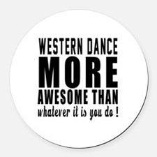 Western more awesome designs Round Car Magnet
