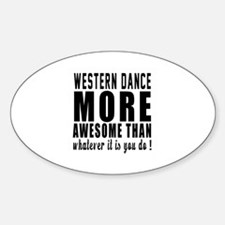 Western more awesome designs Bumper Stickers