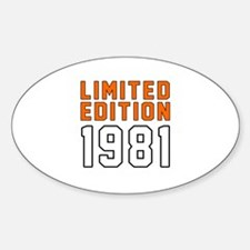 Limited Edition 1981 Decal