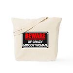 Scott Designs Beware of Crazy Women Tote Bag