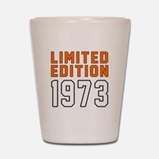 Limited Edition 1973 Shot Glass