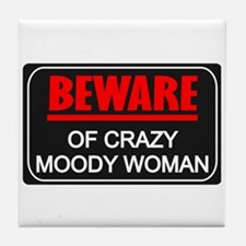 Scott Designs Beware of Crazy Women Tile Coaster