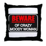 Scott Designs Beware of Crazy Women Throw Pillow