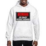 Scott Designs Beware of Crazy Women Hooded Sweatsh