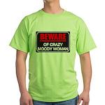 Scott Designs Beware of Crazy Women Green T-Shirt