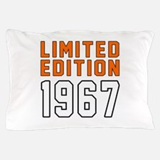 Limited Edition 1967 Pillow Case