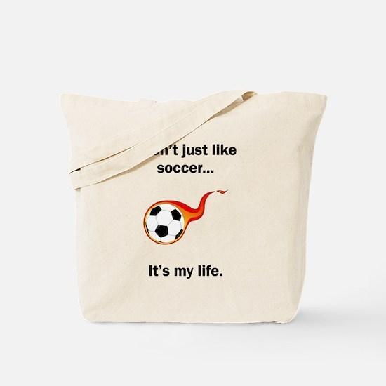 Soccer Its My Life Tote Bag