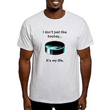 Hockey Its My Life T-Shirt
