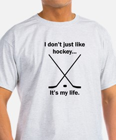 Hockey Its My Life T-Shirt