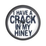 I have A Crack In My Hiney! Wall Clock