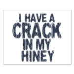 I have A Crack In My Hiney! Small Poster