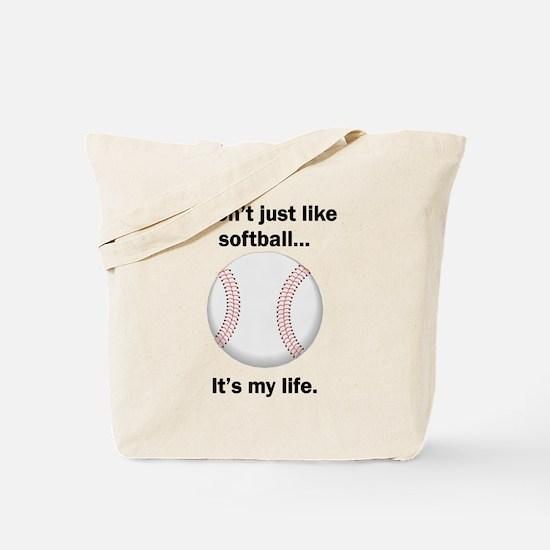 Softball Its My Life Tote Bag