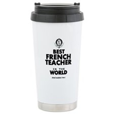 Best French Teacher in Travel Mug
