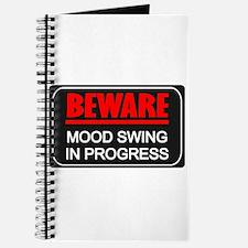 Beware Mood Swing In Progress Journal