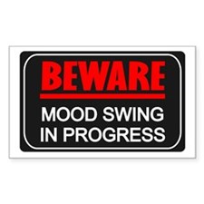 Beware Mood Swing In Progress Sticker (Rectangular