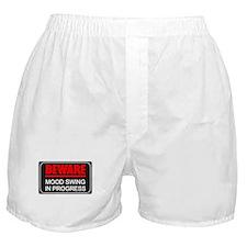 Beware Mood Swing In Progress Boxer Shorts