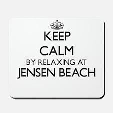 Keep calm by relaxing at Jensen Beach Fl Mousepad