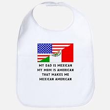 That Makes Me Mexican American Bib