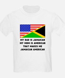 That Makes Me Jamaican American T-Shirt