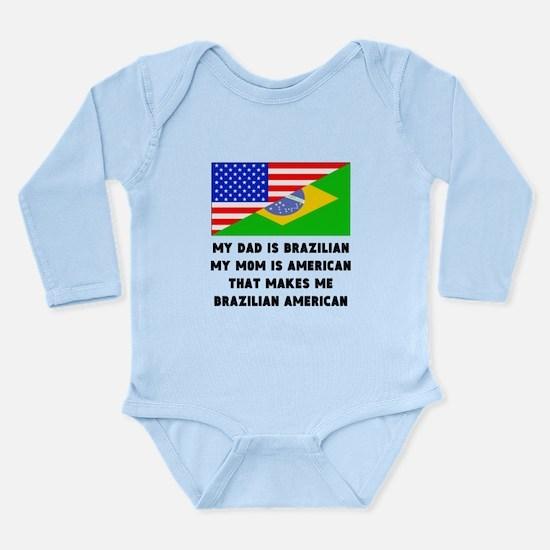 That Makes Me Brazilian American Body Suit
