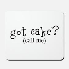 Got Cake Mousepad