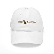 More Cowbell Baseball Cap