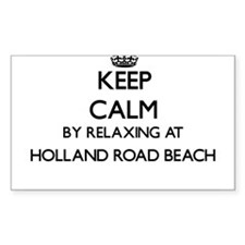 Keep calm by relaxing at Holland Road Beac Decal