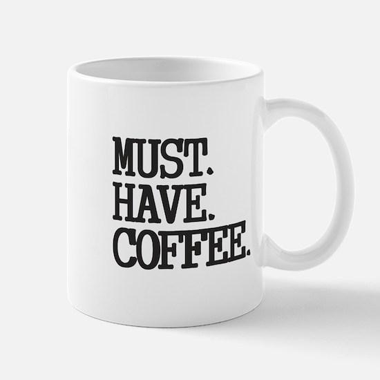 Must Have Coffee Mugs