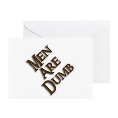 Men Are Dumb Greeting Cards (Pk of 10)