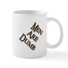 Men Are Dumb Mug