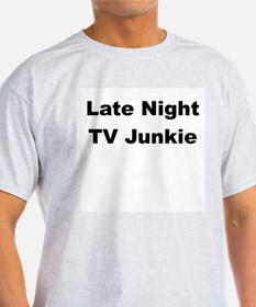 Late Night TV Junkie T-Shirt