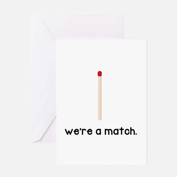 We're a Match Greeting Cards