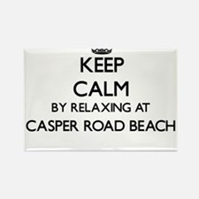 Keep calm by relaxing at Casper Road Beach Magnets