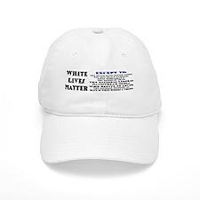 WHITE LIVES MATTER EXCEPT: Baseball Baseball Cap